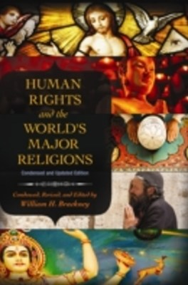 Human Rights and the World's Major Religions, 2nd Edition