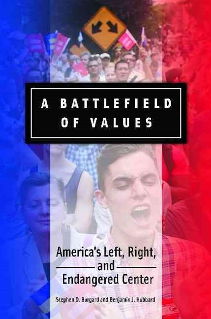 A Battlefield of Values