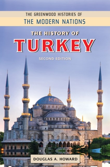 History of Turkey, 2nd Edition