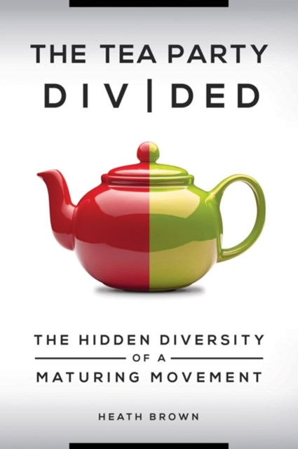 Tea Party Divided: The Hidden Diversity of a Maturing Movement