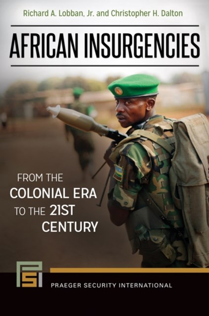 (ebook) African Insurgencies: From the Colonial Era to the 21st Century