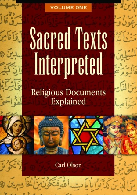 (ebook) Sacred Texts Interpreted: Religious Documents Explained [2 volumes]