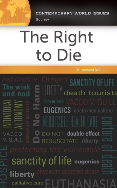 Right to Die: A Reference Handbook