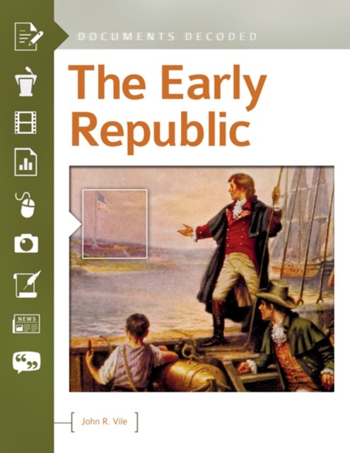 Early Republic: Documents Decoded