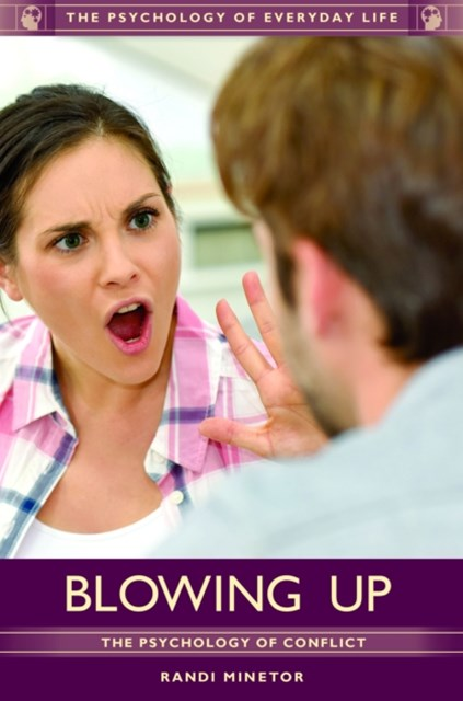 (ebook) Blowing Up: The Psychology of Conflict
