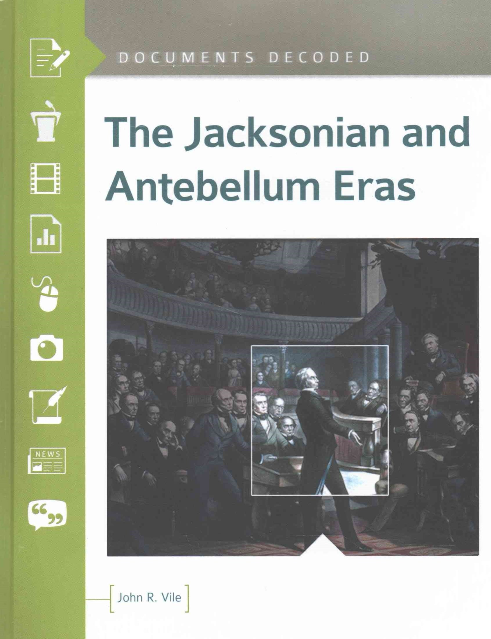 The Jacksonian and Antebellum Eras