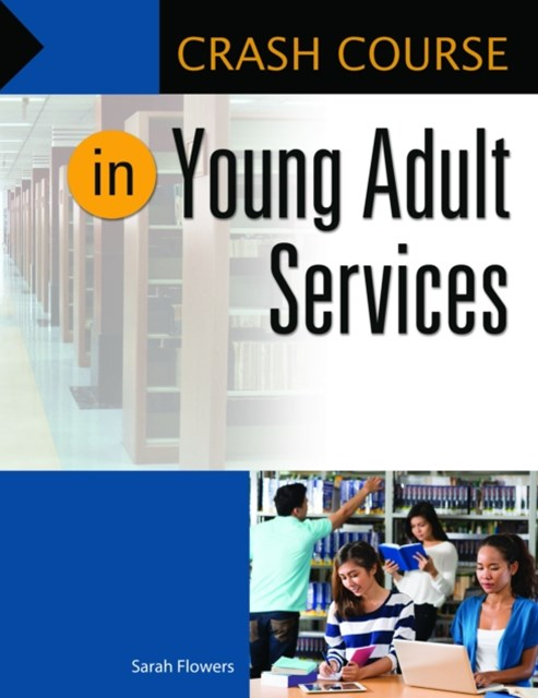 Crash Course in Young Adult Services
