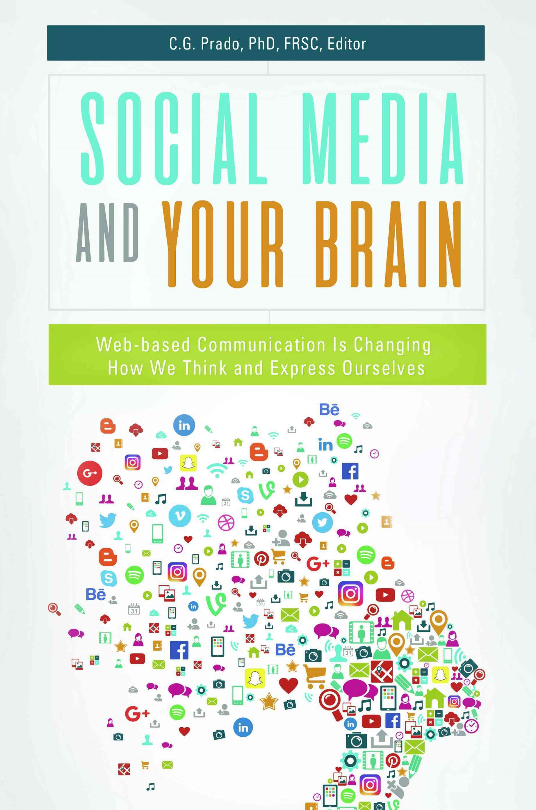 Social Media and Your Brain