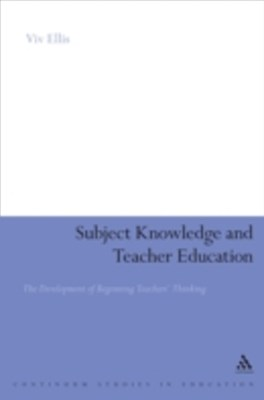 Subject Knowledge and Teacher Education