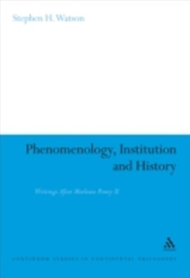 Phenomenology, Institution and History