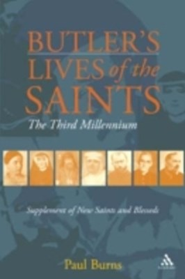 Butler's Saints of the Third Millennium