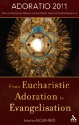 (ebook) From Eucharistic Adoration to Evangelization