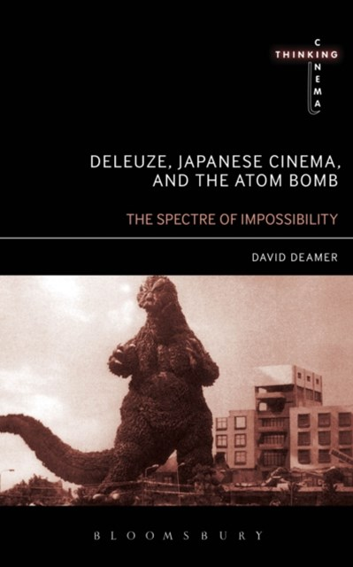 (ebook) Deleuze, Japanese Cinema, and the Atom Bomb