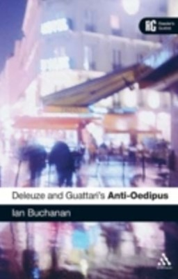 Deleuze and Guattari's 'Anti-Oedipus'