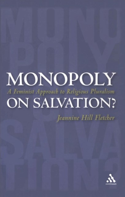 Monopoly on Salvation?
