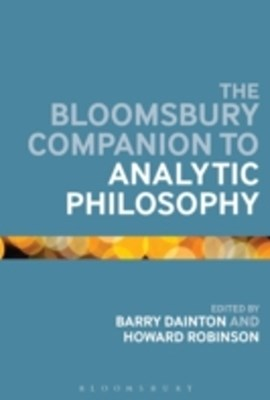Bloomsbury Companion to Analytic Philosophy