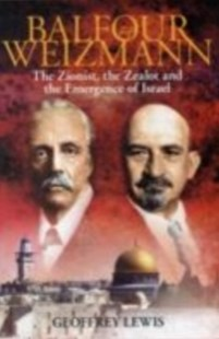 (ebook) Balfour and Weizmann - History Ancient & Medieval History
