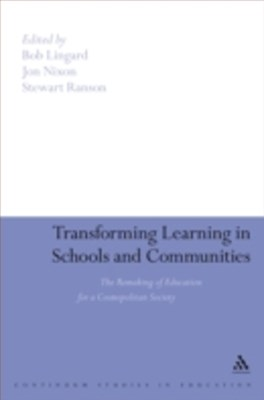 Transforming Learning in Schools and Communities