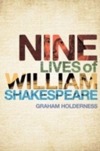 (ebook) Nine Lives of William Shakespeare - Biographies General Biographies