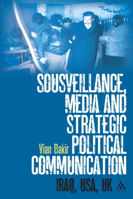 (ebook) Sousveillance, Media and Strategic Political Communication