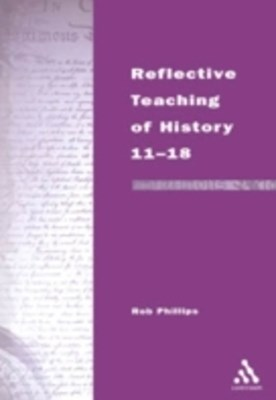 (ebook) Reflective Teaching of History 11-18