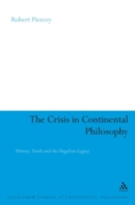 (ebook) Crisis in Continental Philosophy