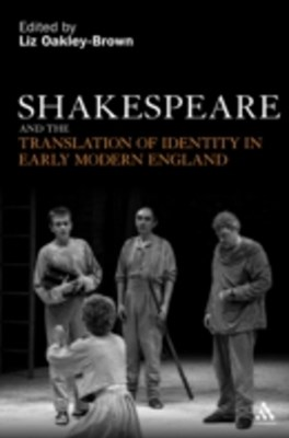 Shakespeare and the Translation of Identity in Early Modern England