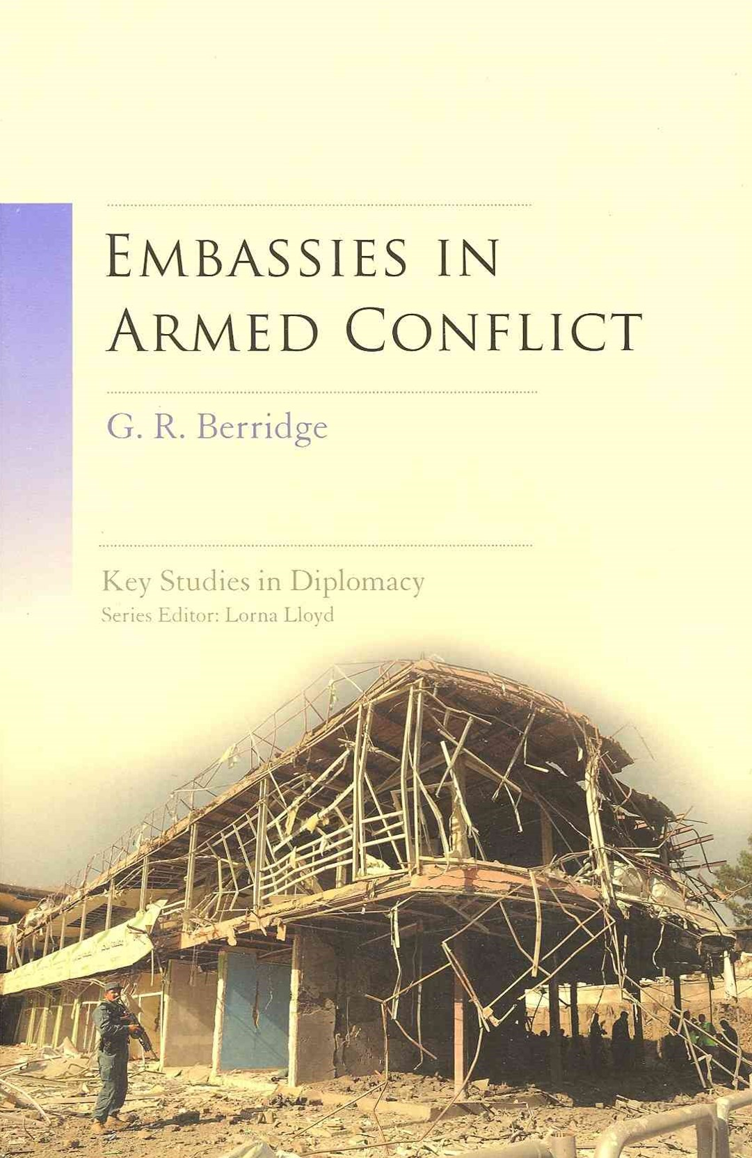 Embassies in Armed Conflict
