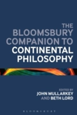 Bloomsbury Companion to Continental Philosophy