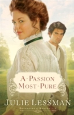 (ebook) Passion Most Pure (The Daughters of Boston Book #1)