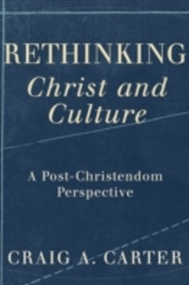 (ebook) Rethinking Christ and Culture