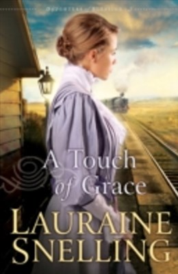 Touch of Grace (Daughters of Blessing Book #3)