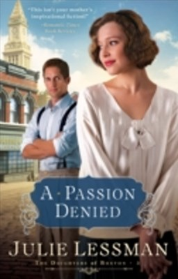 (ebook) Passion Denied (The Daughters of Boston Book #3)