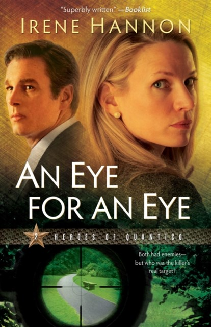 Eye for an Eye (Heroes of Quantico Book #2)