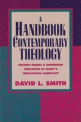 Handbook of Contemporary Theology