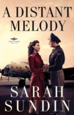 Distant Melody (Wings of Glory Book #1)