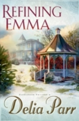 Refining Emma (Candlewood Trilogy Book #2)