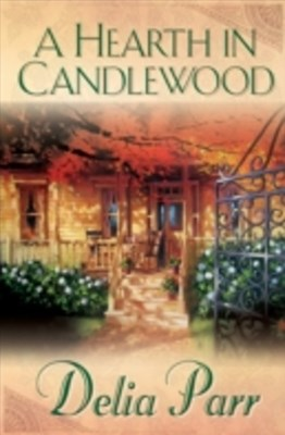 Hearth in Candlewood (Candlewood Trilogy Book #1)
