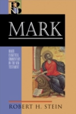 Mark (Baker Exegetical Commentary on the New Testament)