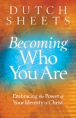 Becoming Who You Are