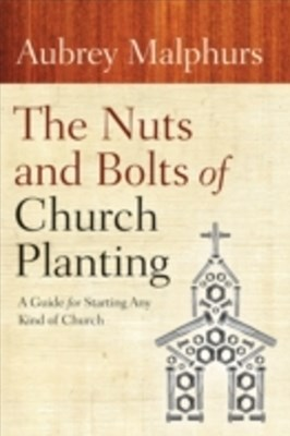 Nuts and Bolts of Church Planting