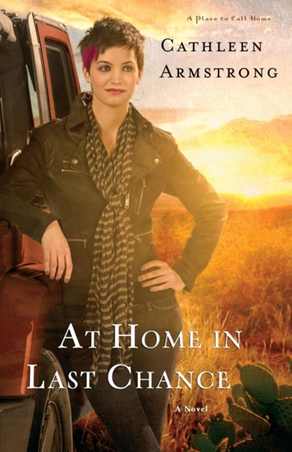 At Home in Last Chance (A Place to Call Home Book #3)