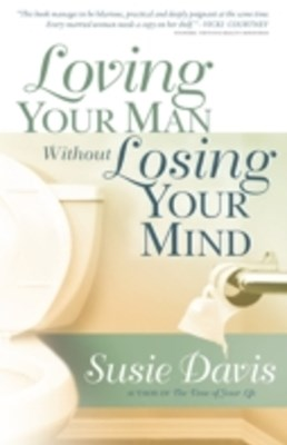 (ebook) Loving Your Man Without Losing Your Mind