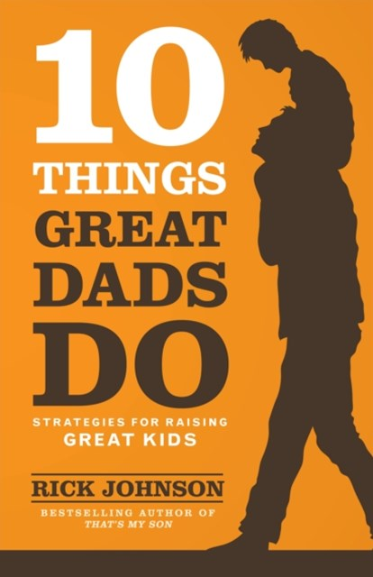 (ebook) 10 Things Great Dads Do