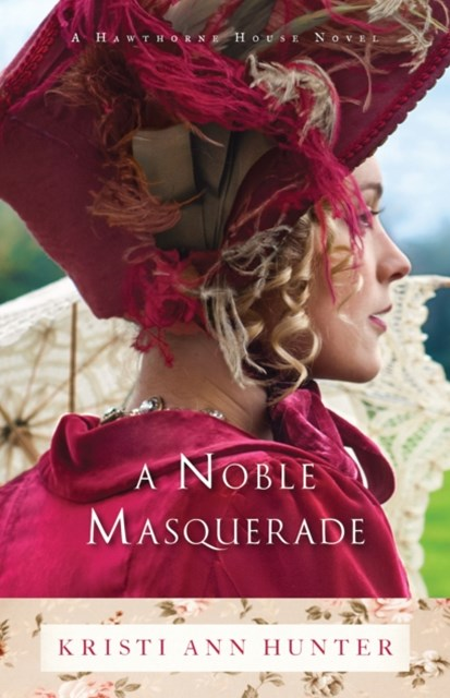 Noble Masquerade (Hawthorne House Book #1)