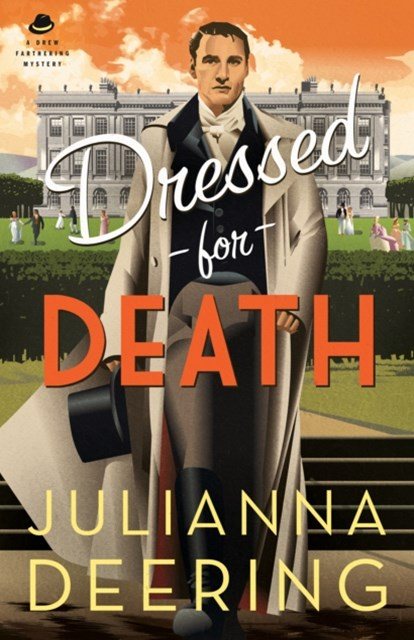 Dressed for Death (A Drew Farthering Mystery Book #4)