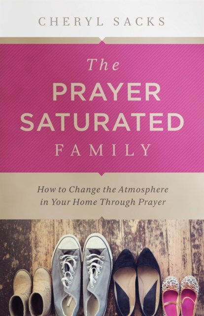 Prayer-Saturated Family