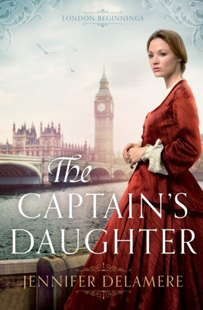 (ebook) Captain's Daughter (London Beginnings Book #1)