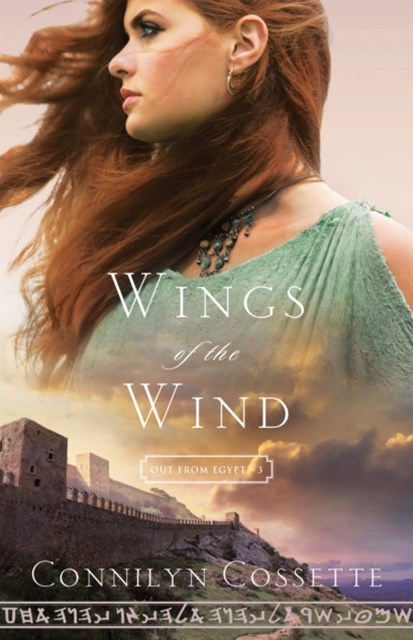 Wings of the Wind (Out From Egypt Book #3)