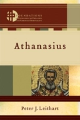 (ebook) Athanasius (Foundations of Theological Exegesis and Christian Spirituality)